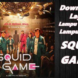 Download Lagu Squid Game Lampu Merah Lampu Hijau